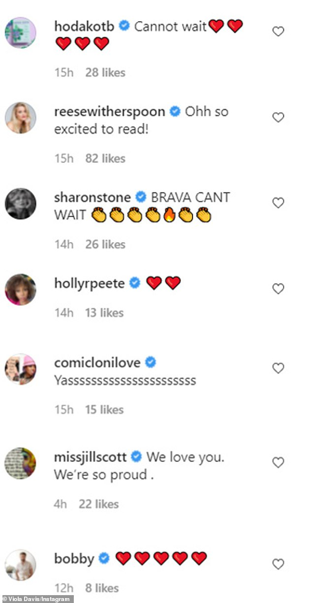 'Ohh so excited to read!'Viola's announcement received glowing comments from her celeb pals Hoda Kotb, Reese Witherspoon, Sharon Stone, Holly Robinson Peete, Loni Love, Jill Scott, and Bobby Berk